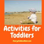 3 Best Activities for Toddlers to Keep them Entertained