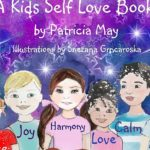 Find Your Happy – A Kids Self Love Book by Patricia May