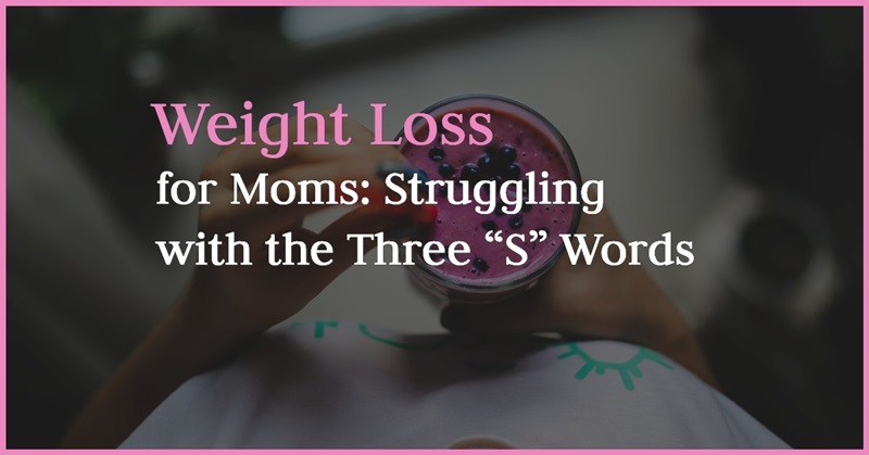 Weight Loss for Moms